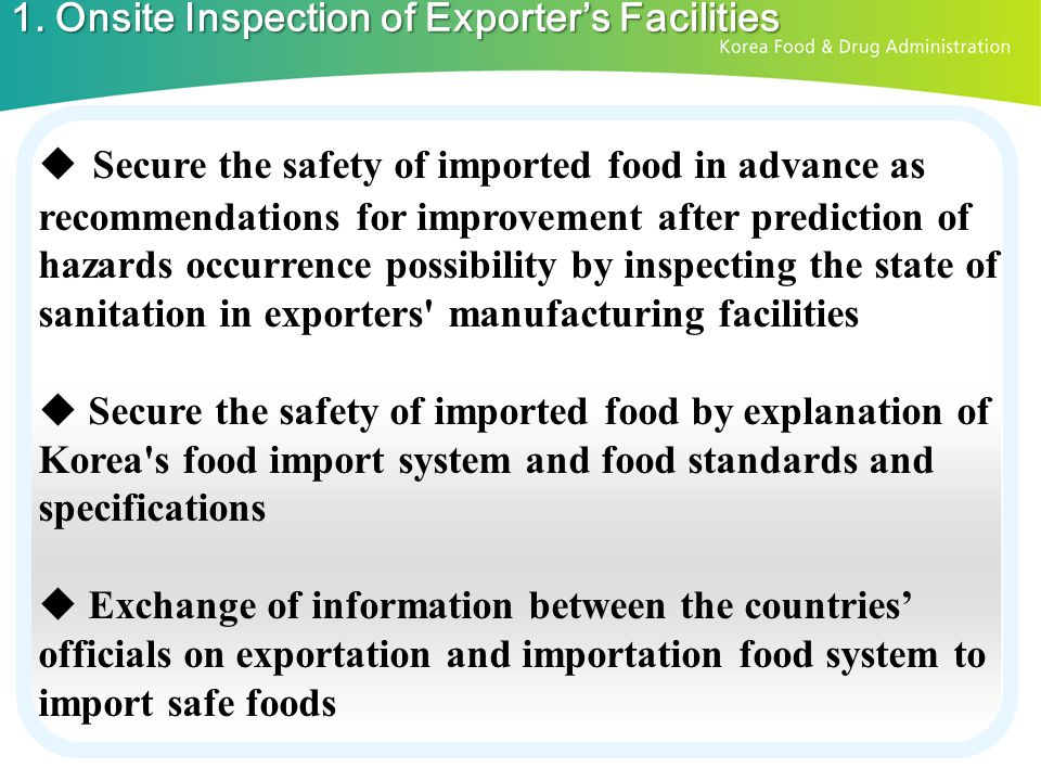 1. Onsite Inspection of Exporter's Facilities