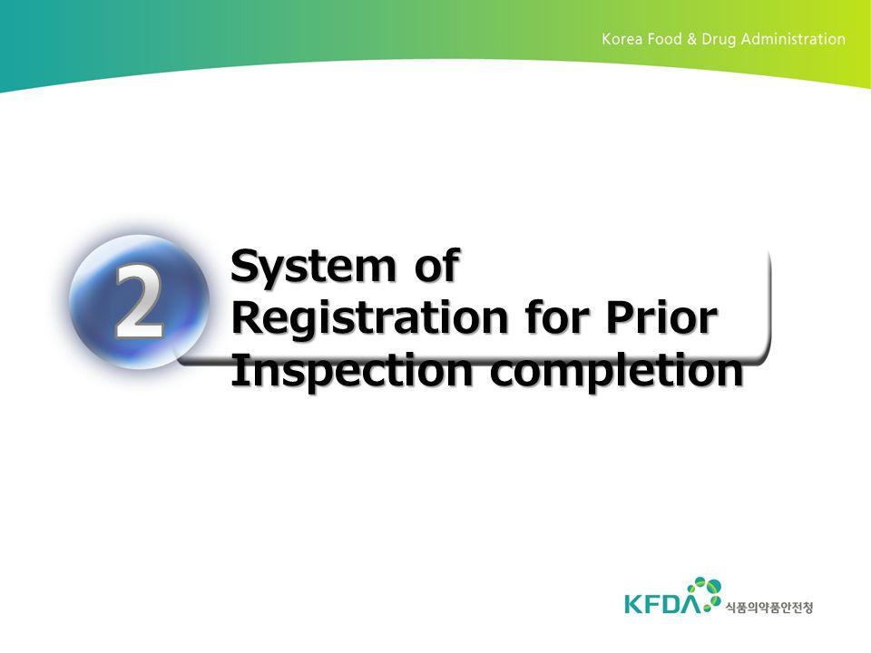 System of Registration for Prior Inspection completion