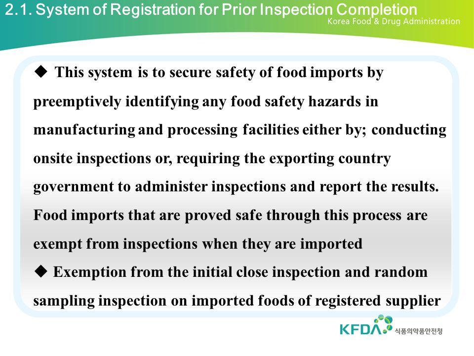 2.1. System of Registration for Prior Inspection Completion