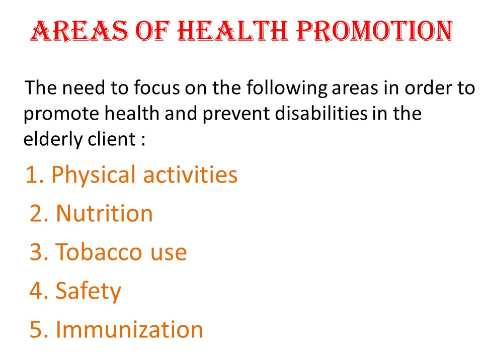 AREAS OF HEALTH PROMOTION