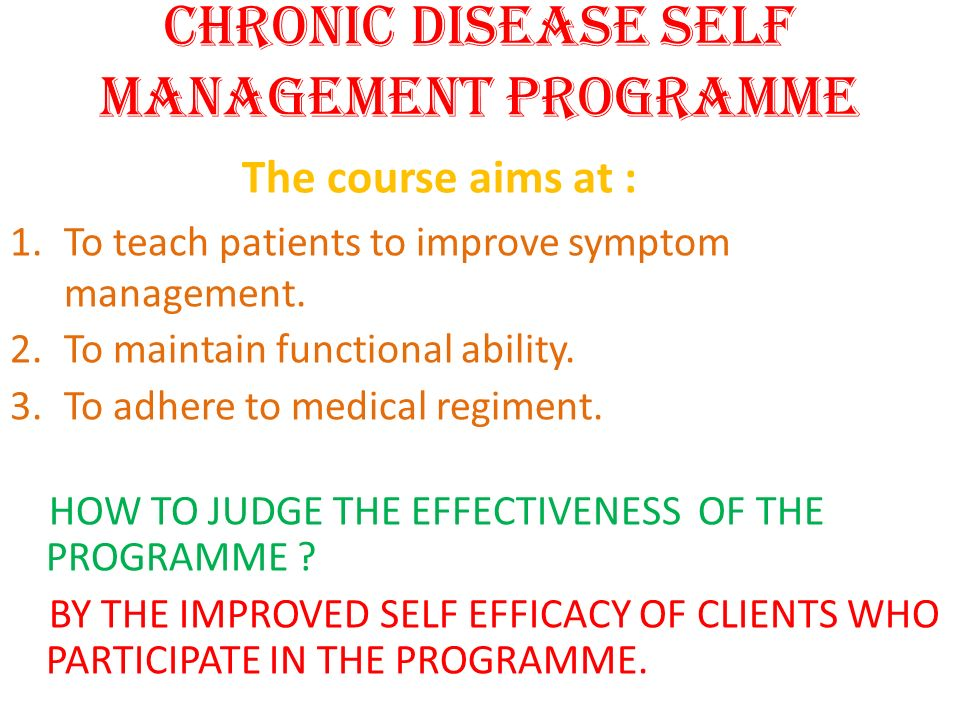 CHRONIC DISEASE SELF MANAGEMENT PROGRAMME