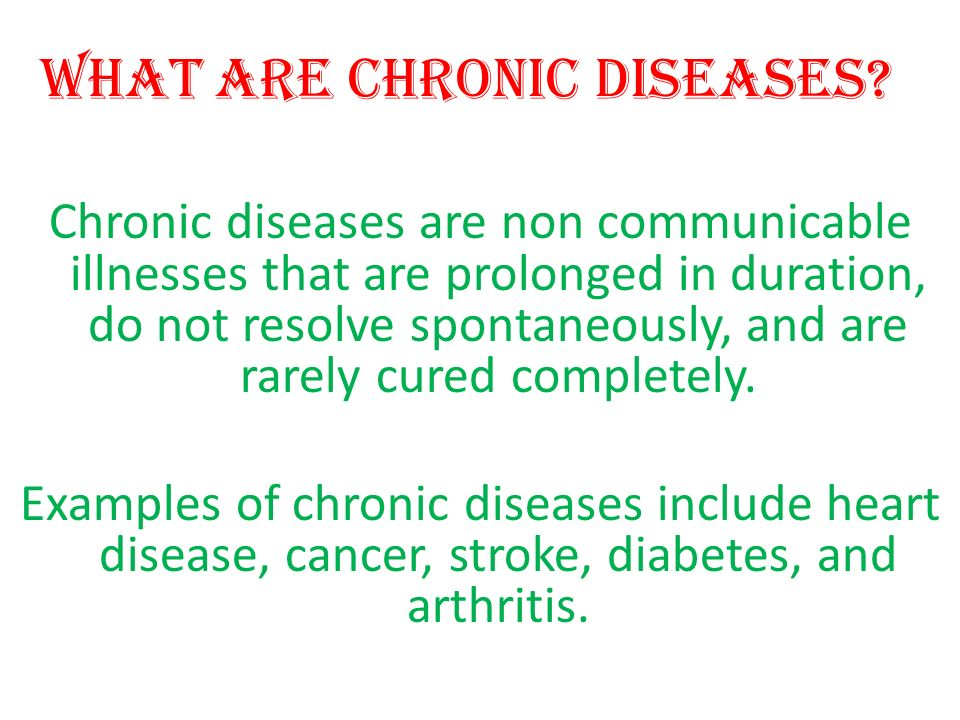 What Are Chronic Diseases