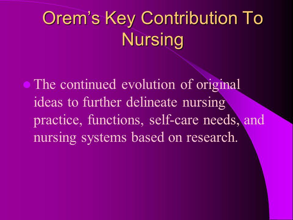 Orem's Key Contribution To Nursing