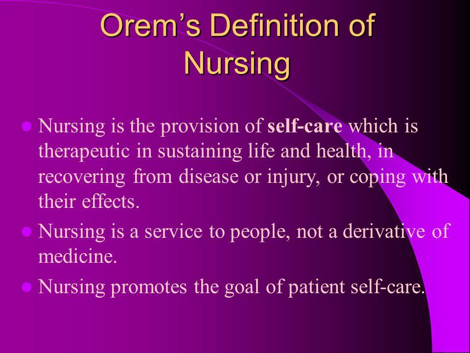 Orem's Definition of Nursing