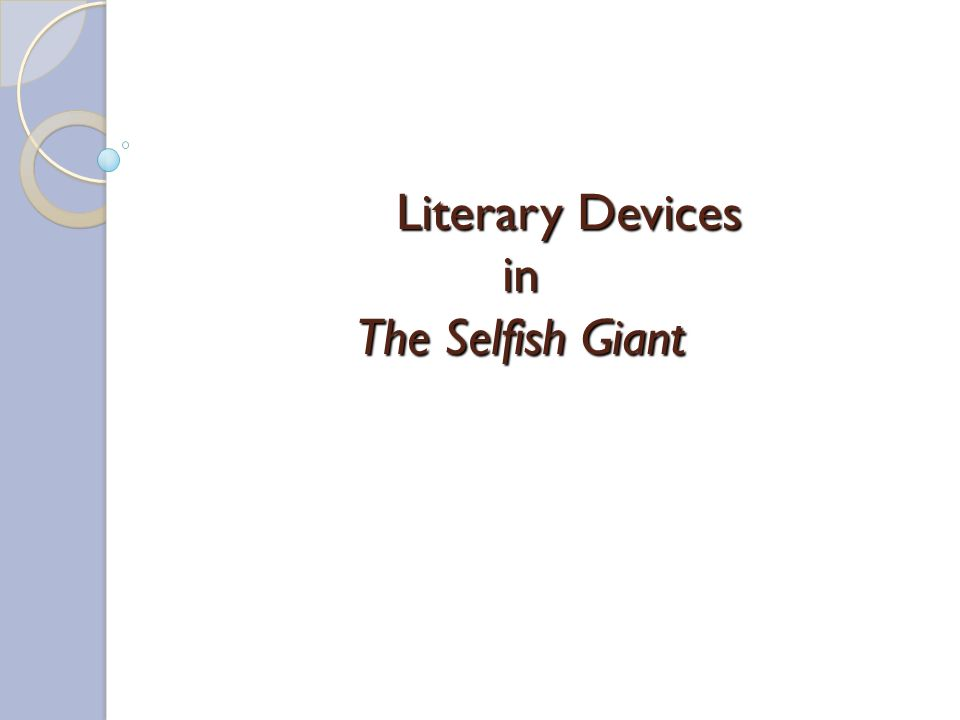 Literary Devices in The Selfish Giant