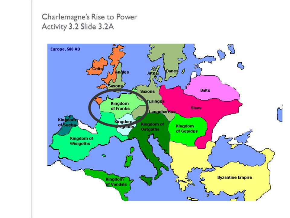 Charlemagne's Rise to Power Activity 3.2 Slide 3.2A