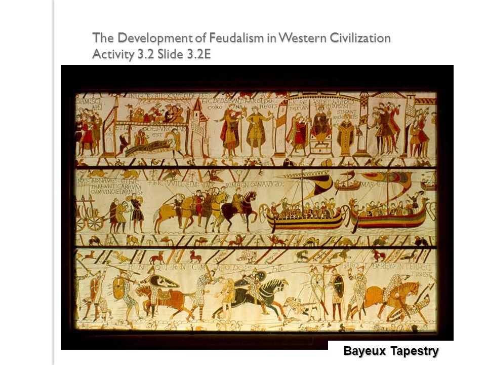 The Development of Feudalism in Western Civilization Activity 3