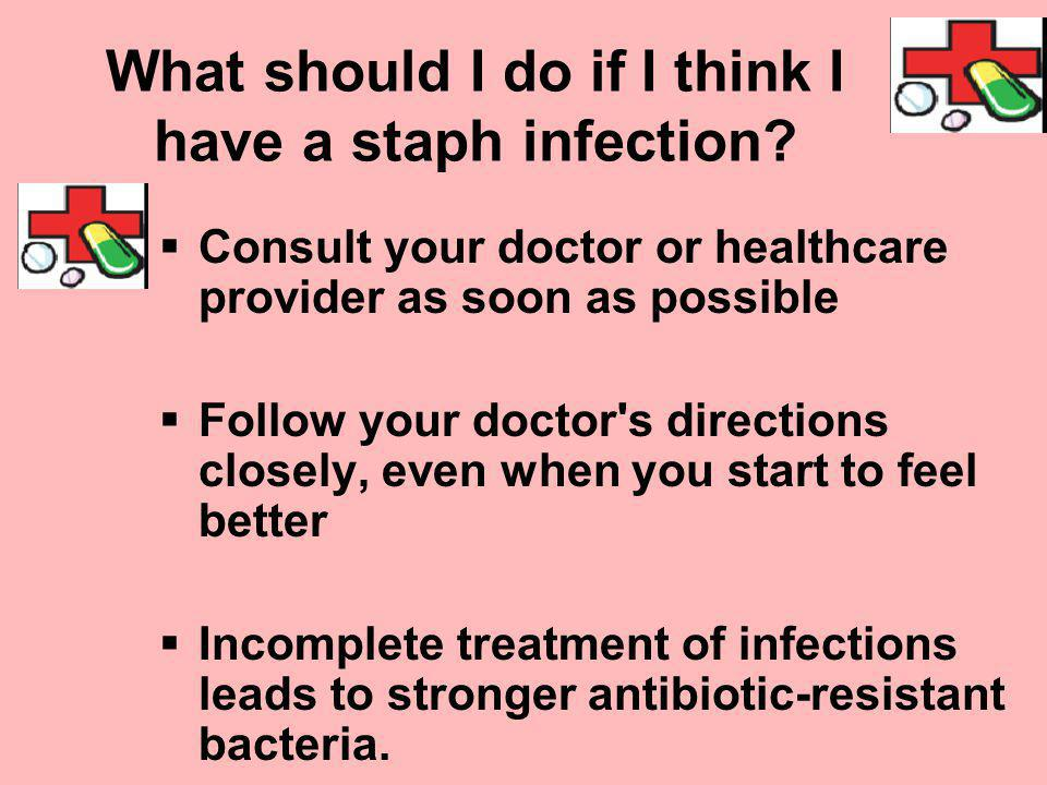 What should I do if I think I have a staph infection