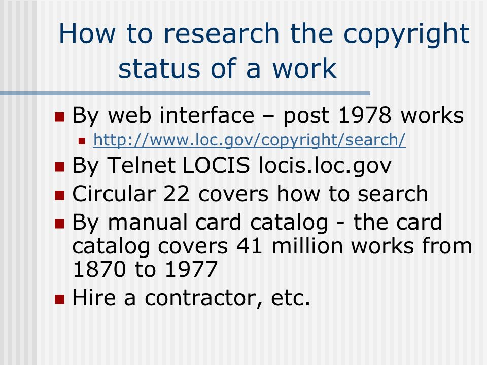 How to research the copyright status of a work