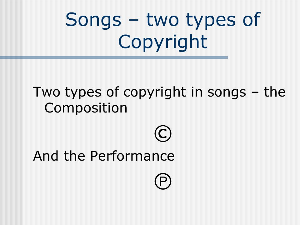 Songs – two types of Copyright
