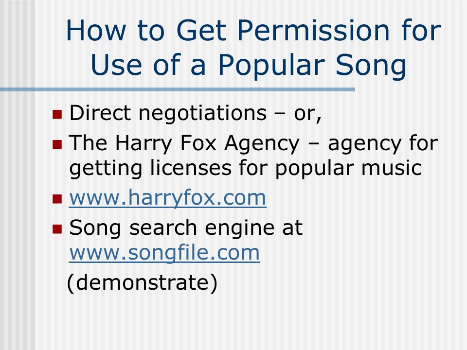 How to Get Permission for Use of a Popular Song