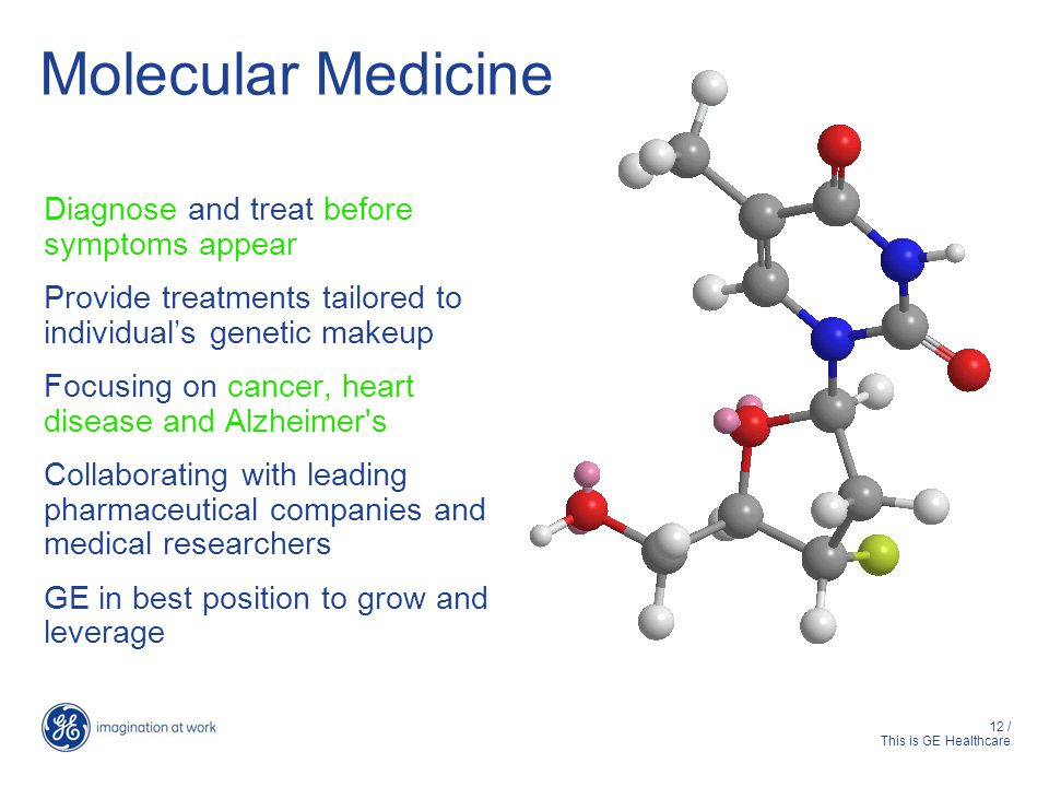 Molecular Medicine Diagnose and treat before symptoms appear