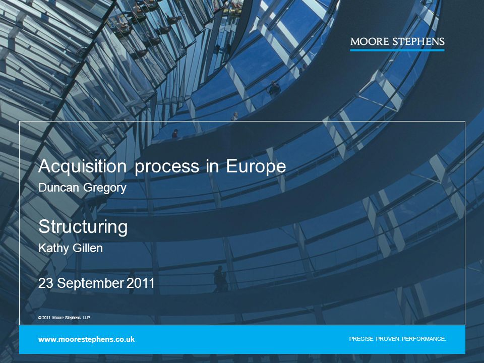 Acquisition process in Europe Duncan Gregory Structuring Kathy Gillen