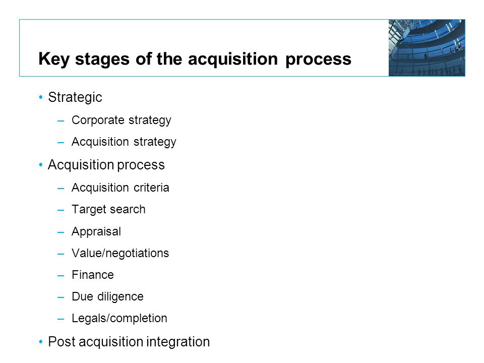 Key stages of the acquisition process