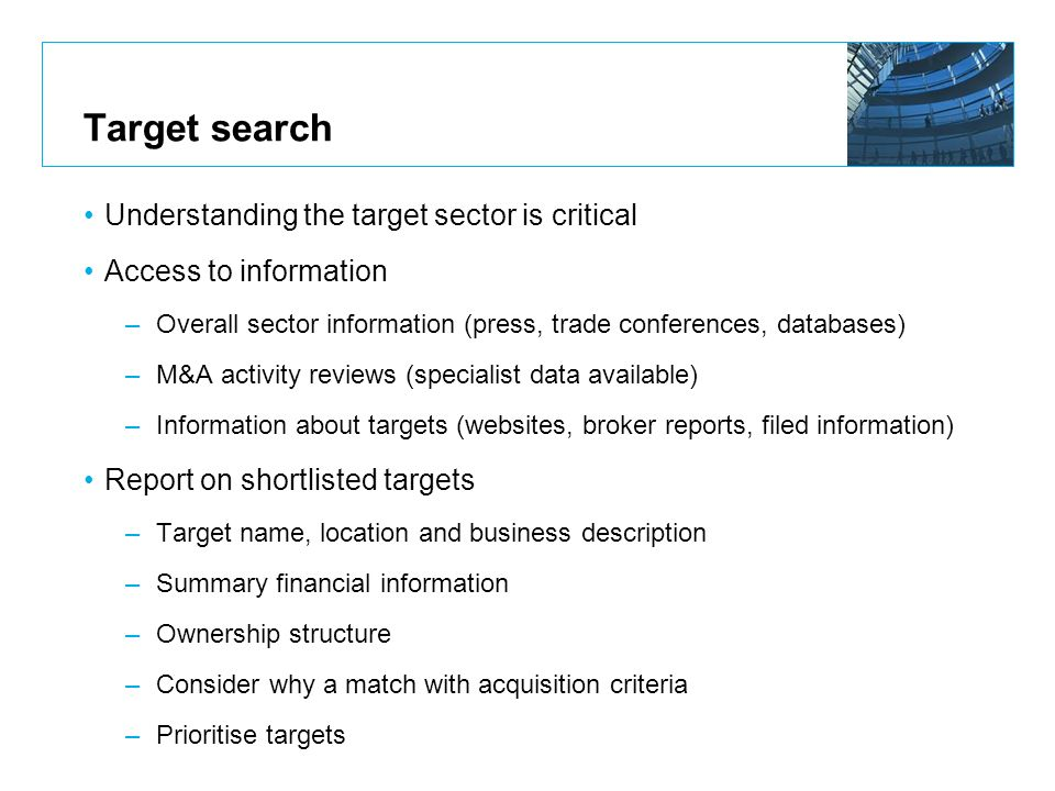 Target search Understanding the target sector is critical