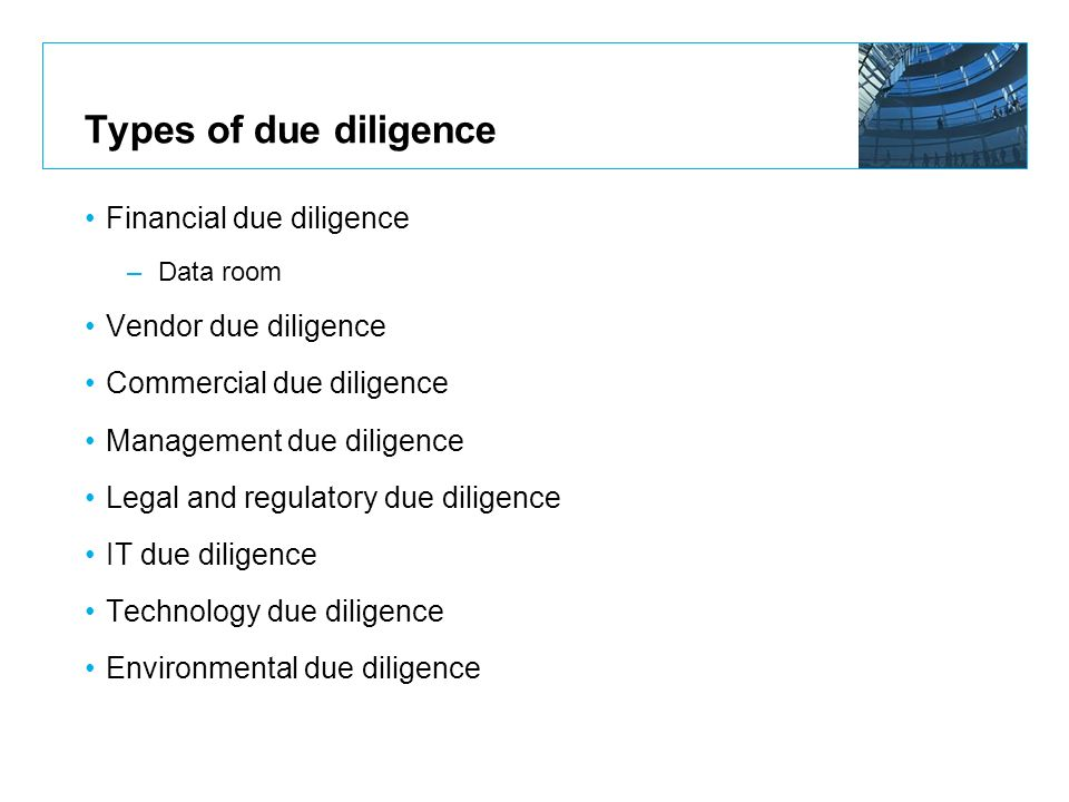 Types of due diligence Financial due diligence Vendor due diligence