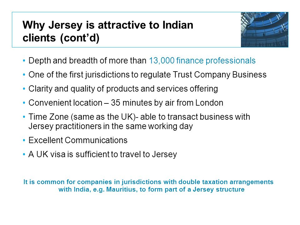 Why Jersey is attractive to Indian clients (cont'd)