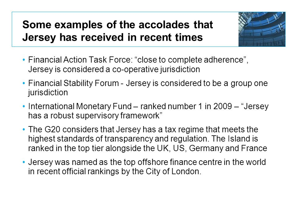 Some examples of the accolades that Jersey has received in recent times