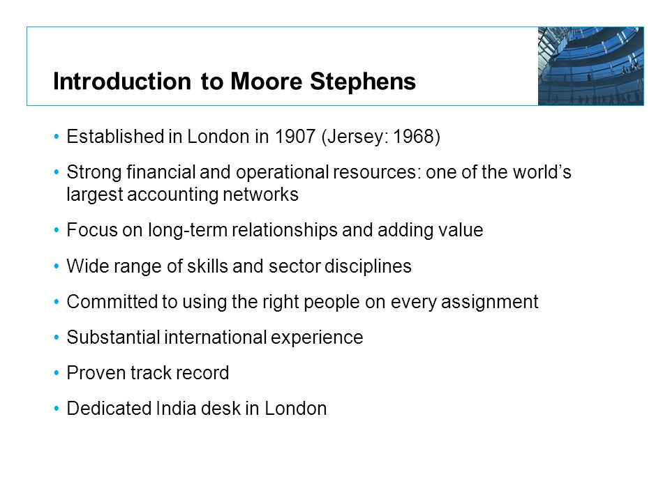 Introduction to Moore Stephens