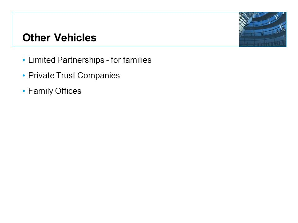 Other Vehicles Limited Partnerships - for families