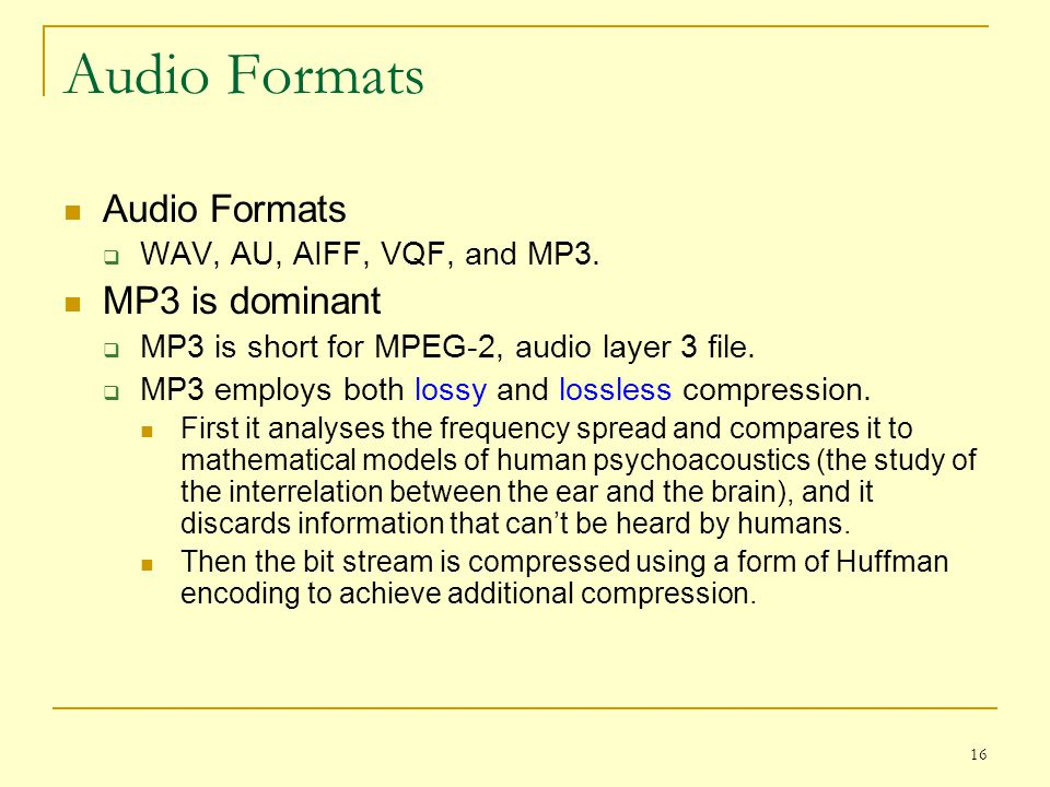 Audio Formats Audio Formats MP3 is dominant