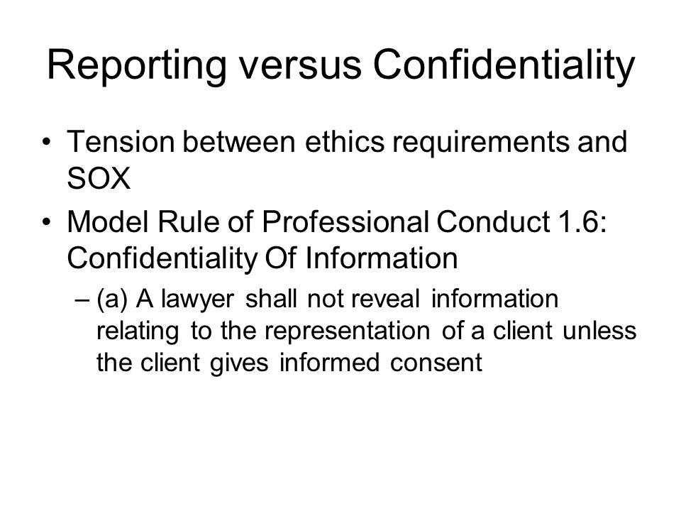 Reporting versus Confidentiality