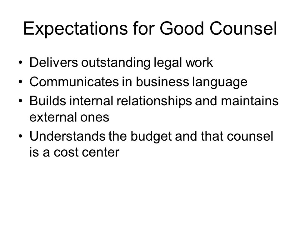 Expectations for Good Counsel