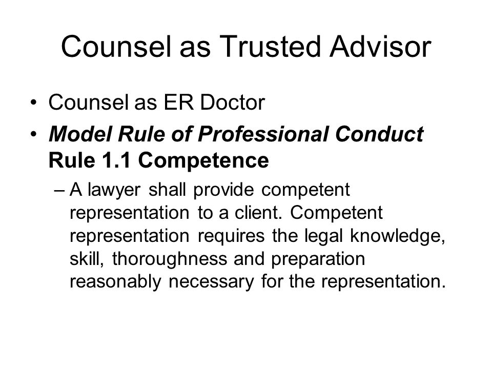 Counsel as Trusted Advisor
