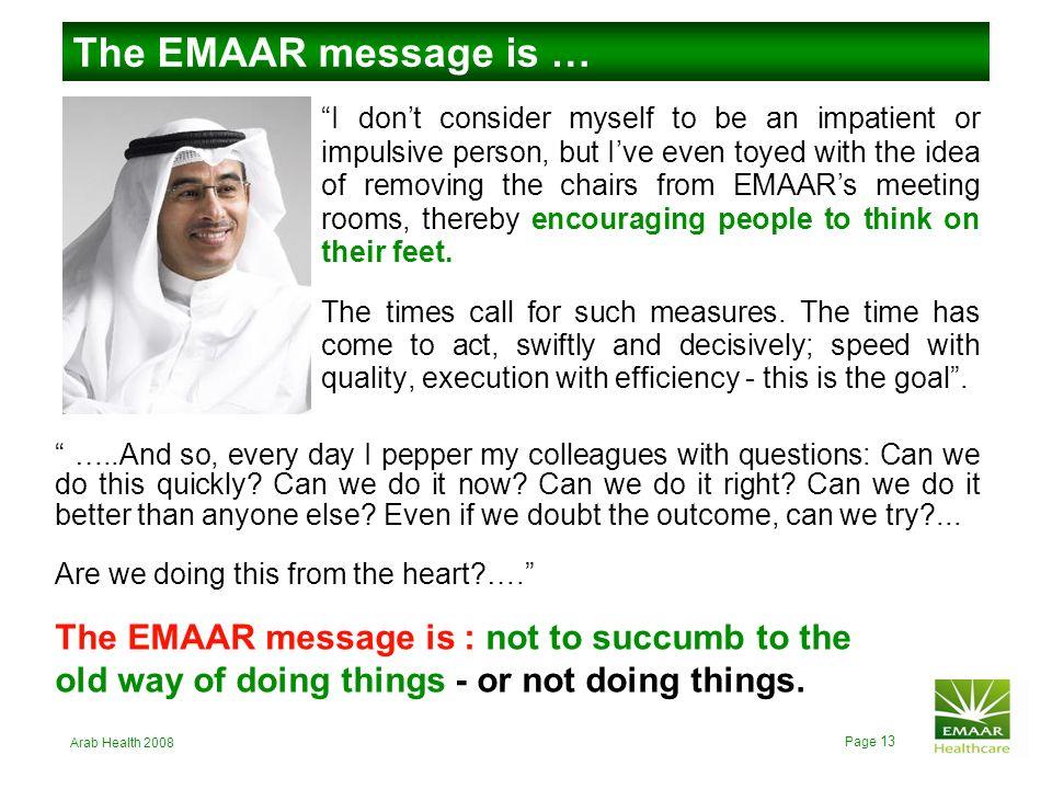 The EMAAR message is …