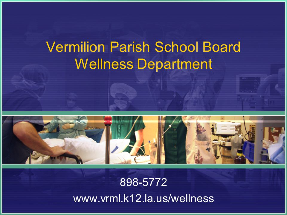 Vermilion Parish School Board Wellness Department