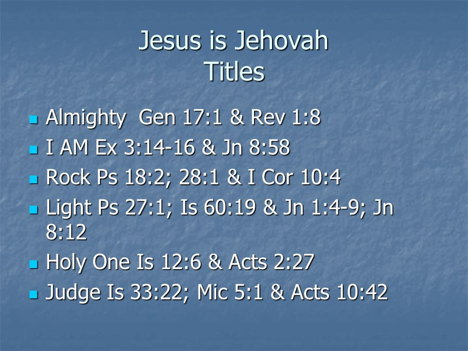 Jesus is Jehovah Titles