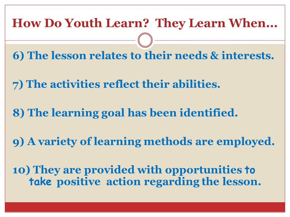 How Do Youth Learn They Learn When...