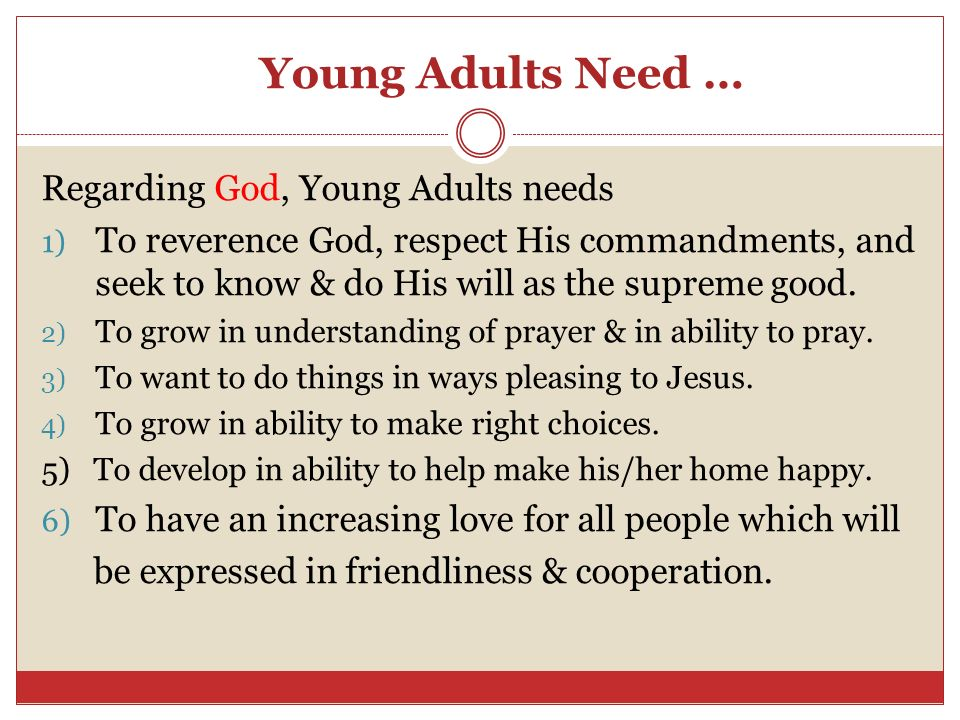 Young Adults Need … Regarding God, Young Adults needs
