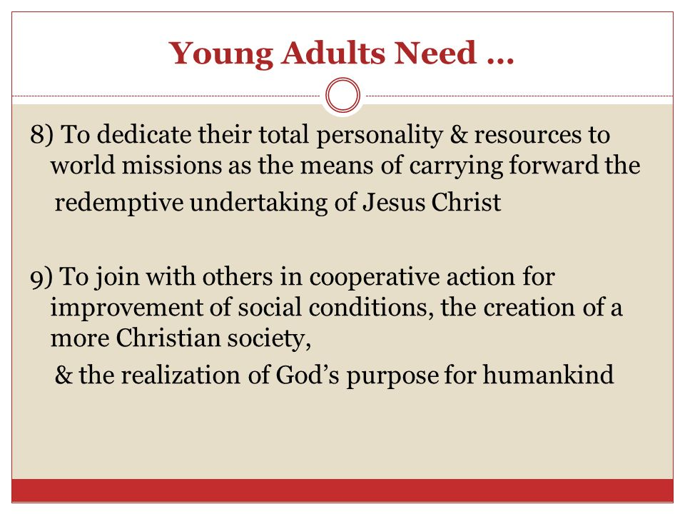 Young Adults Need …