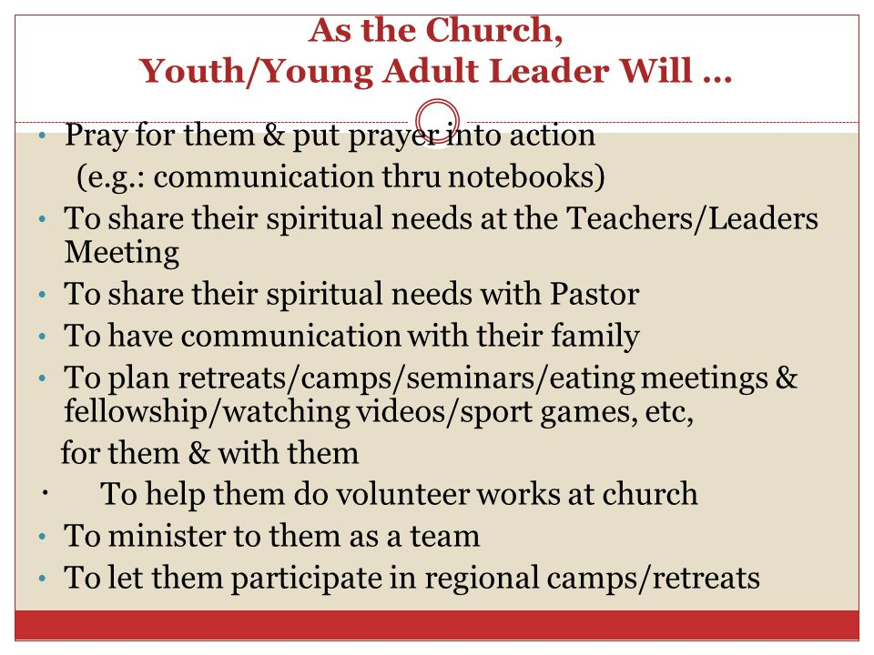 As the Church, Youth/Young Adult Leader Will …