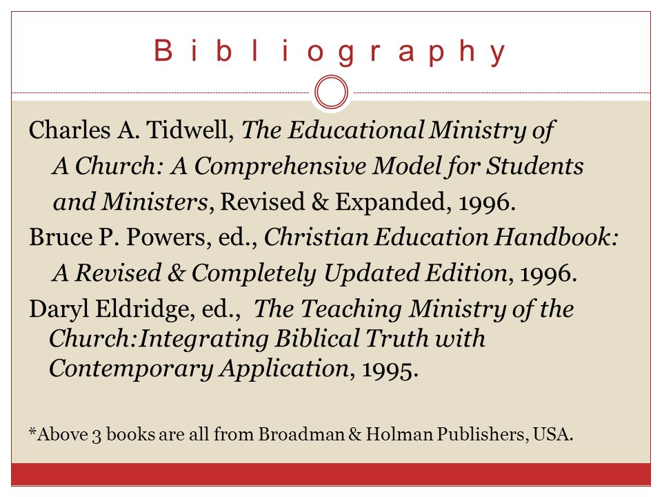 Bibliography Charles A. Tidwell, The Educational Ministry of