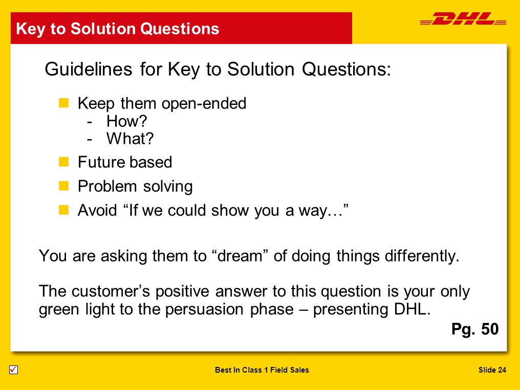 Guidelines for Key to Solution Questions: