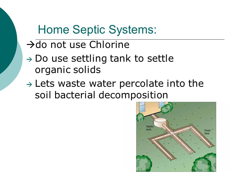 Home Septic Systems: do not use Chlorine