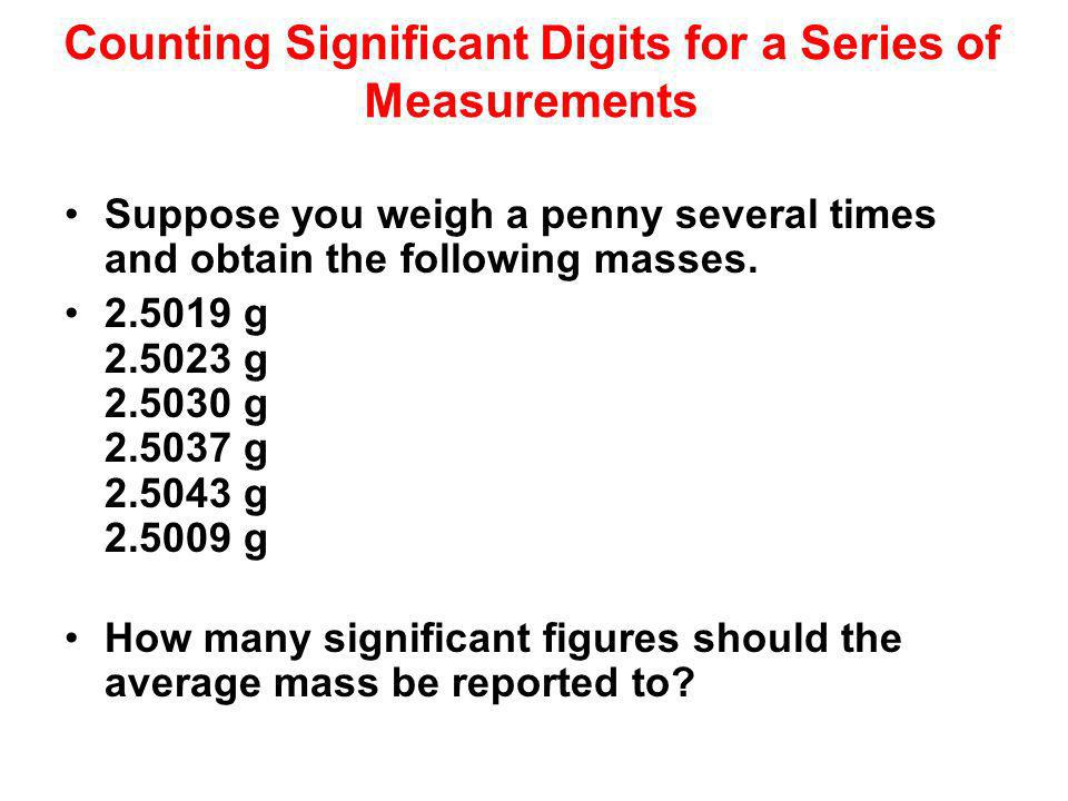 Counting Significant Digits for a Series of Measurements