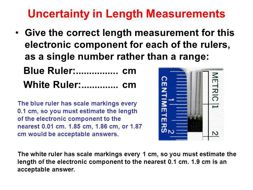 Uncertainty in Length Measurements