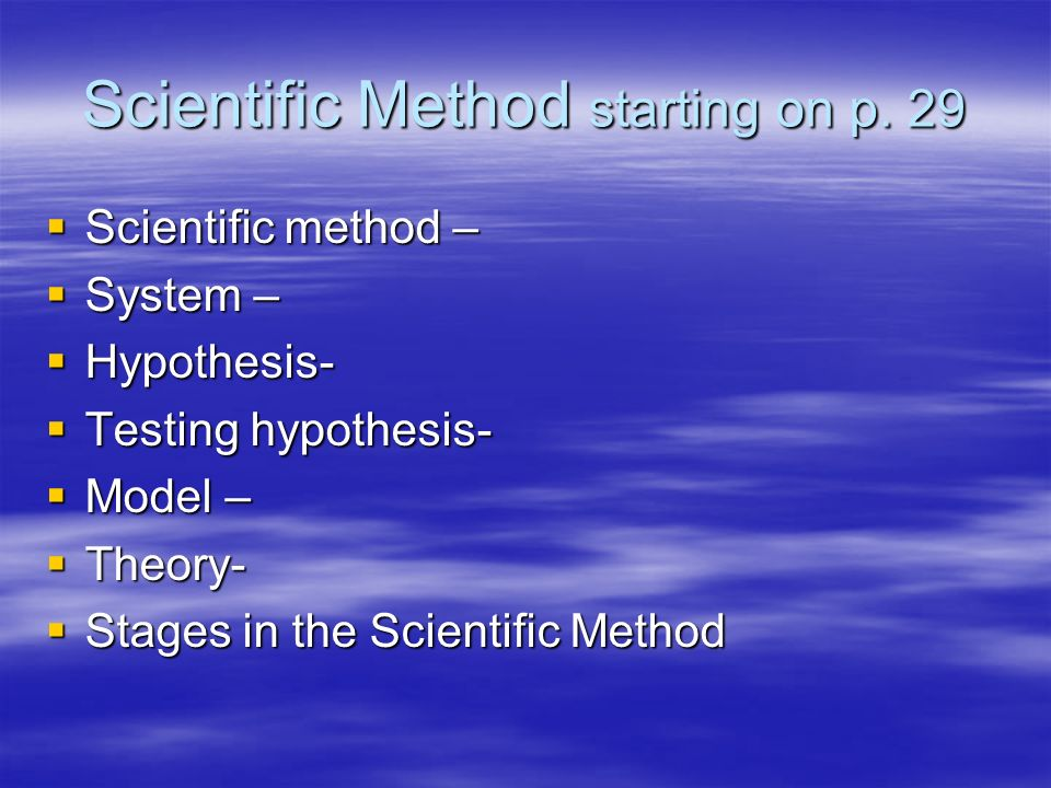Scientific Method starting on p. 29