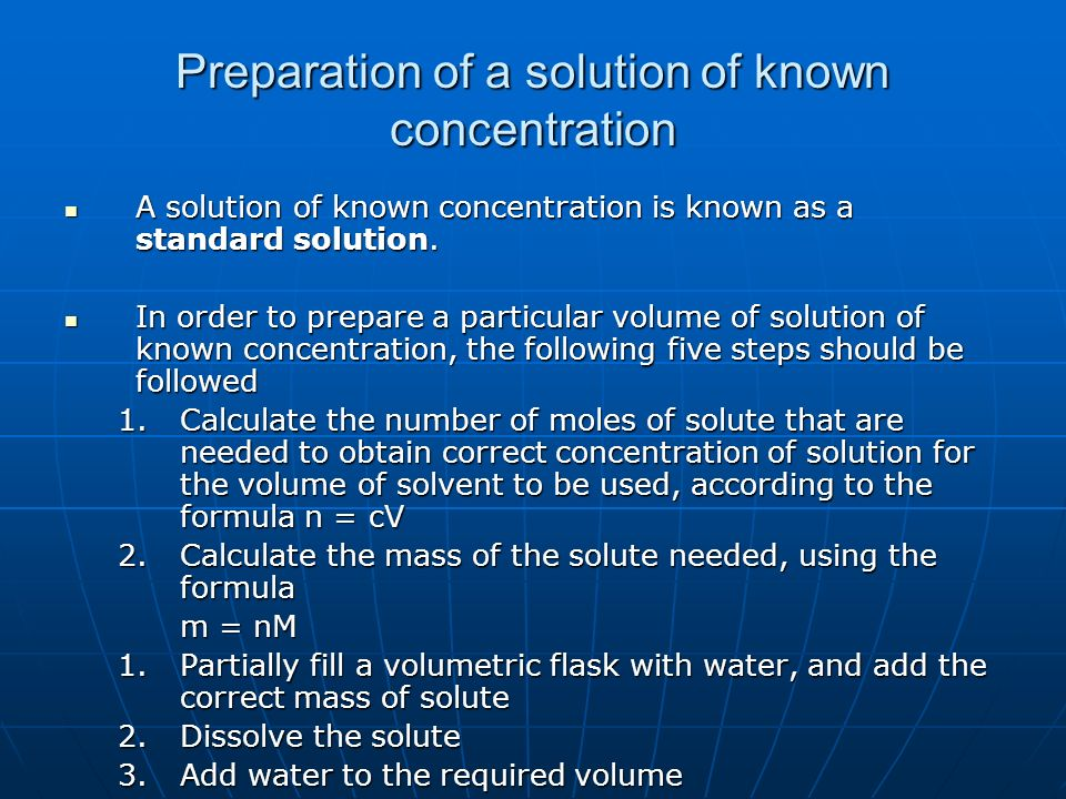 Preparation of a solution of known concentration