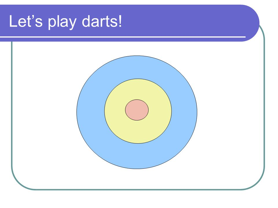 Let's play darts!