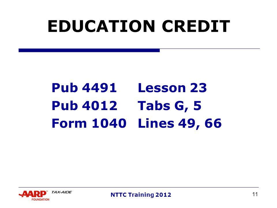 Pub 4491 Lesson 23 Pub 4012 Tabs G, 5 Form 1040 Lines 49, 66