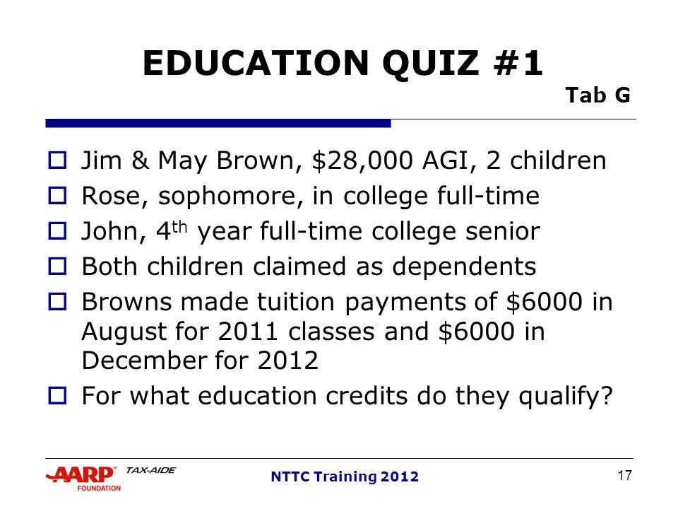 EDUCATION QUIZ #1 Tab G Jim & May Brown, $28,000 AGI, 2 children