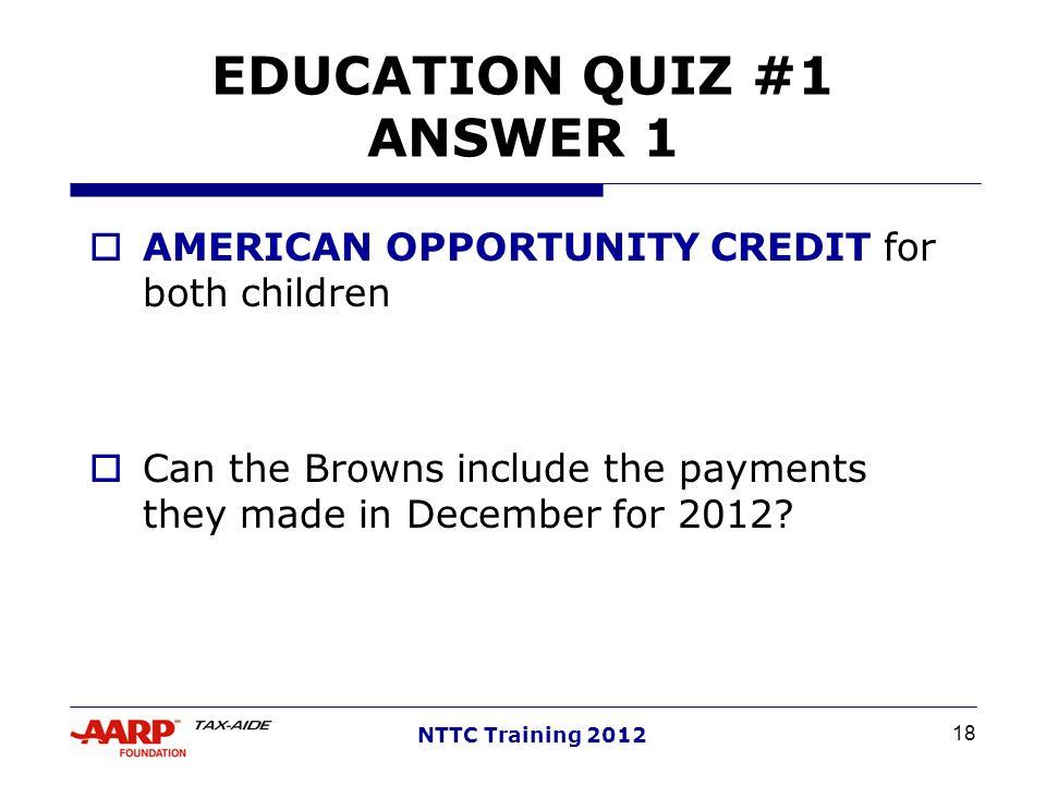EDUCATION QUIZ #1 ANSWER 1