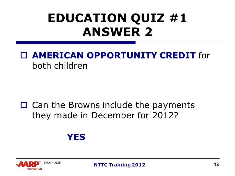 EDUCATION QUIZ #1 ANSWER 2