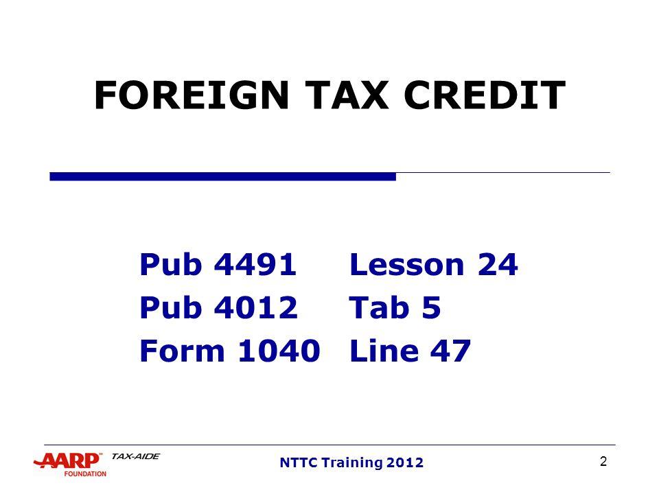 Pub 4491 Lesson 24 Pub 4012 Tab 5 Form 1040 Line 47