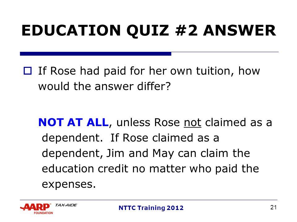 EDUCATION QUIZ #2 ANSWER