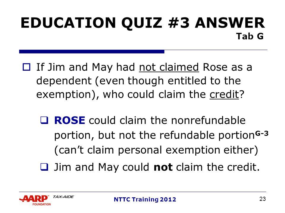 EDUCATION QUIZ #3 ANSWER Tab G